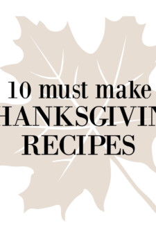 Logo image 10 must make Thanksgiving recipes
