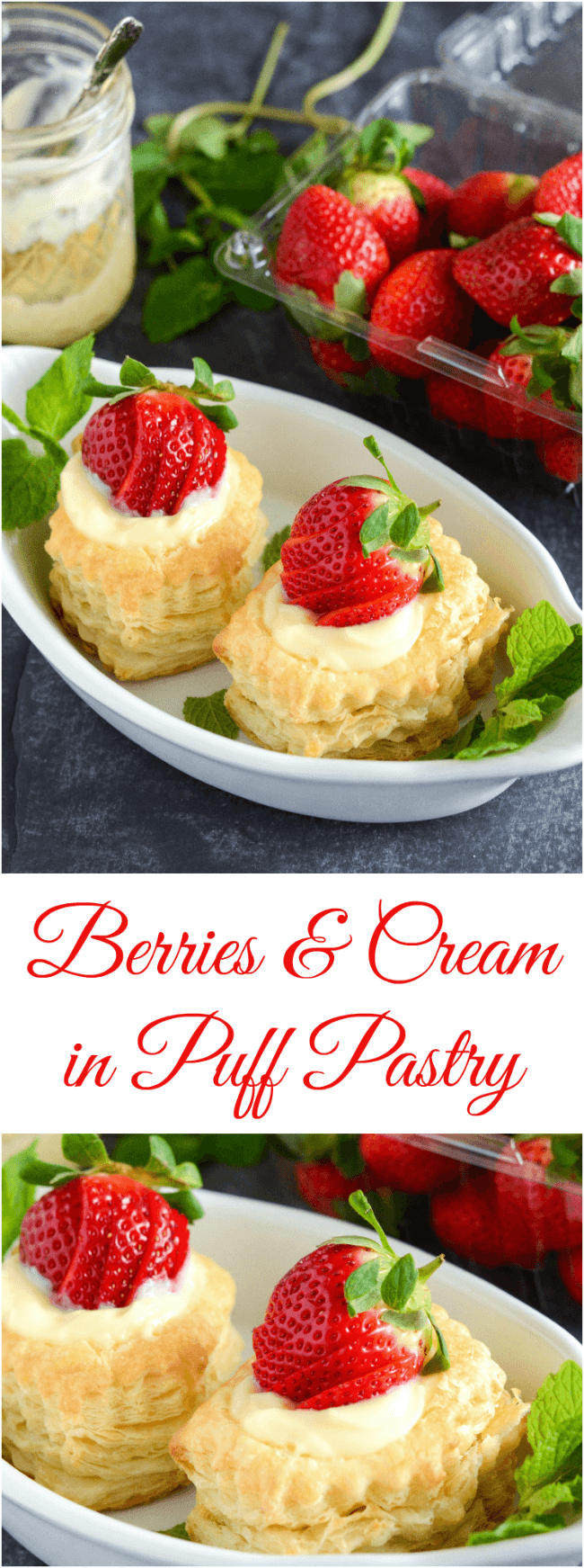 Berries & Cream in Puff Pastry - fresh berries, butter puff pastry and smooth vanilla pastry cream!