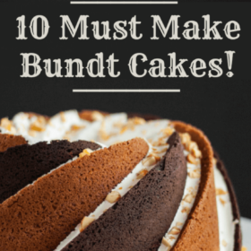 Image promoting 10 Must Make Bundt Cake Recipes