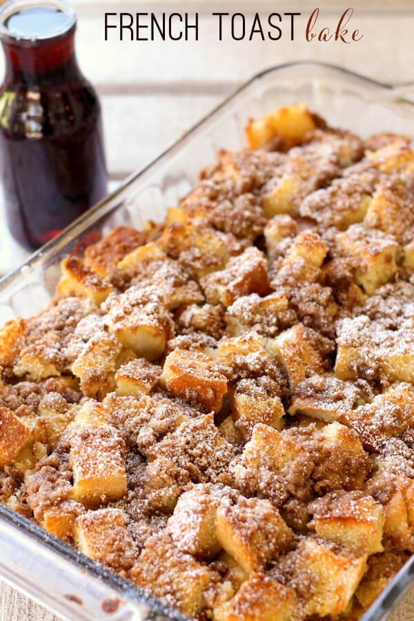 A Homemade French Toast Bake in a Clear Casserole Dish