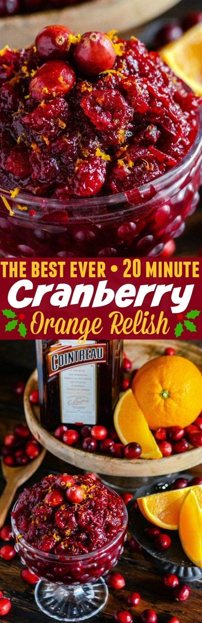Cranberry Orange Relish: the best homemade fresh cranberry relish recipe for your holiday dinner is made with orange zest and Cointreau in just 20 minutes! #cranberryorangerelish #cranberryrelish #cranberry #Thanksgiving #Thanksgivingsidedishes #Christmas #ChristmasSideDishes