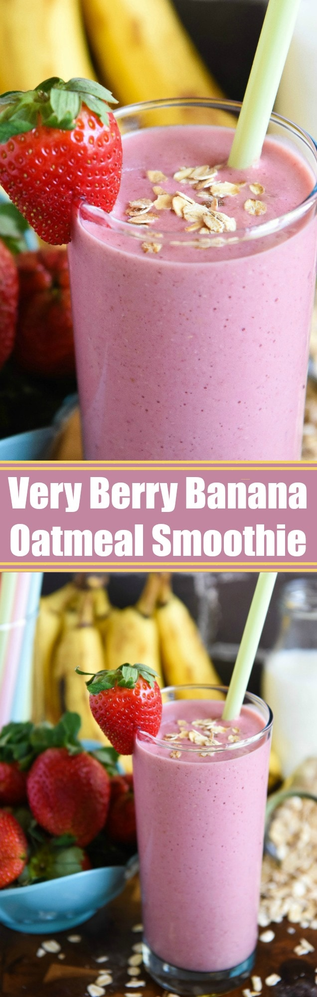 Very Berry Banana Oatmeal Smoothie: just five ingredients to make this fruity breakfast smoothie loaded with strawberries, bananas and oats to keep you full!