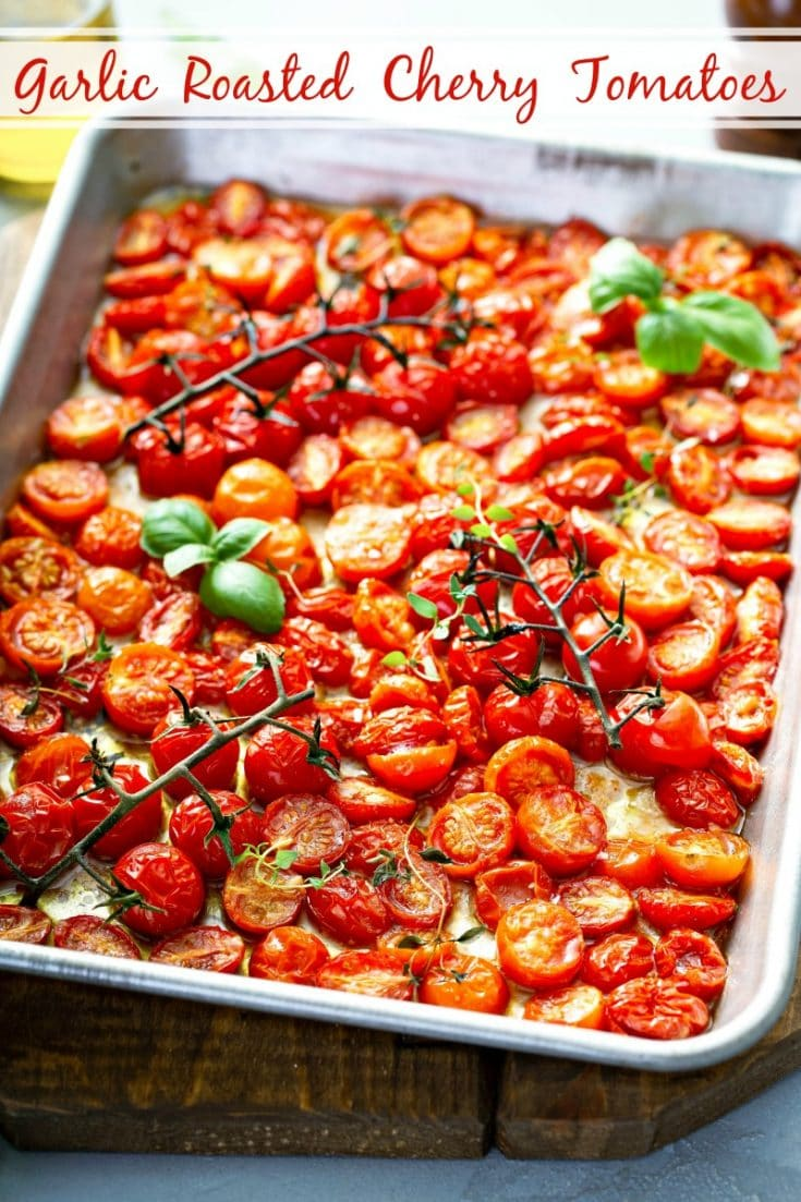 Garlic Roasted Cherry Tomatoes: in just 30 minutes and with five simple fresh ingredients, you can be enjoying the best roasted tomatoes you have ever eaten! #RoastedTomatoes #RoastedCherryTomatoes #GarlicRoastedCherryTomatoes #Tomatoes #Vegetable #SideDish #LowCarb #Keto #KetoRecipes #LowCarbRecipes #LowCarbSideDish