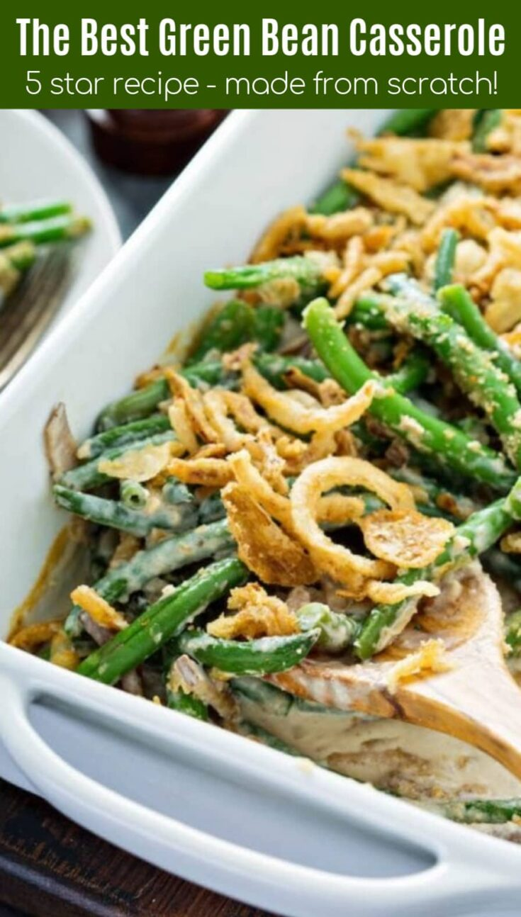 The Best Green Bean Casserole Recipe The Novice Chef