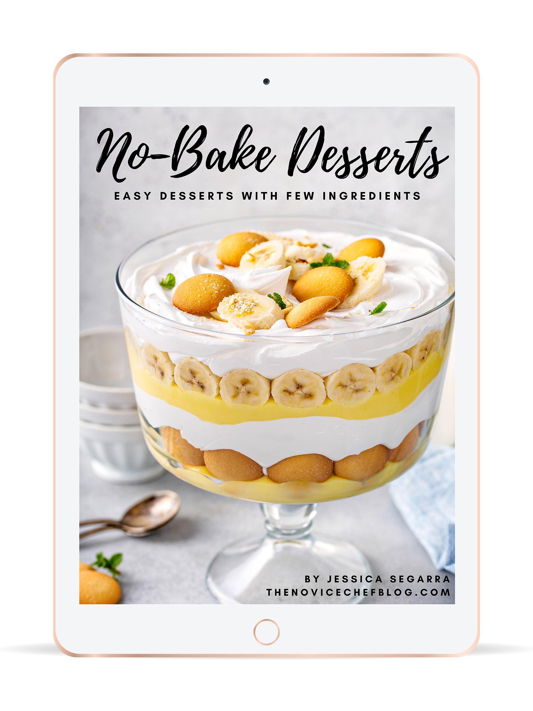 No Bake Desserts The Novice Chef
