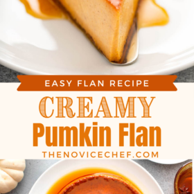 Collage image of pumpkin flan on a plate and an overhead view of pumpkin flan sliced into pieces.