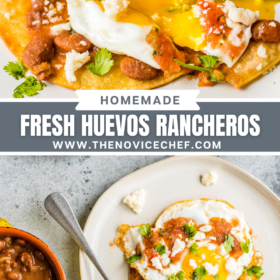 Collage image: up close image of Huevos ranchero with a fork cutting the egg and overhead image of plates filled with salsa and Huevos Rancheros.